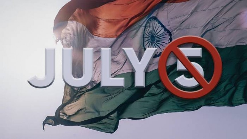 July 5 marked with a No Entry red sign on background of India's flag flapping in the wind